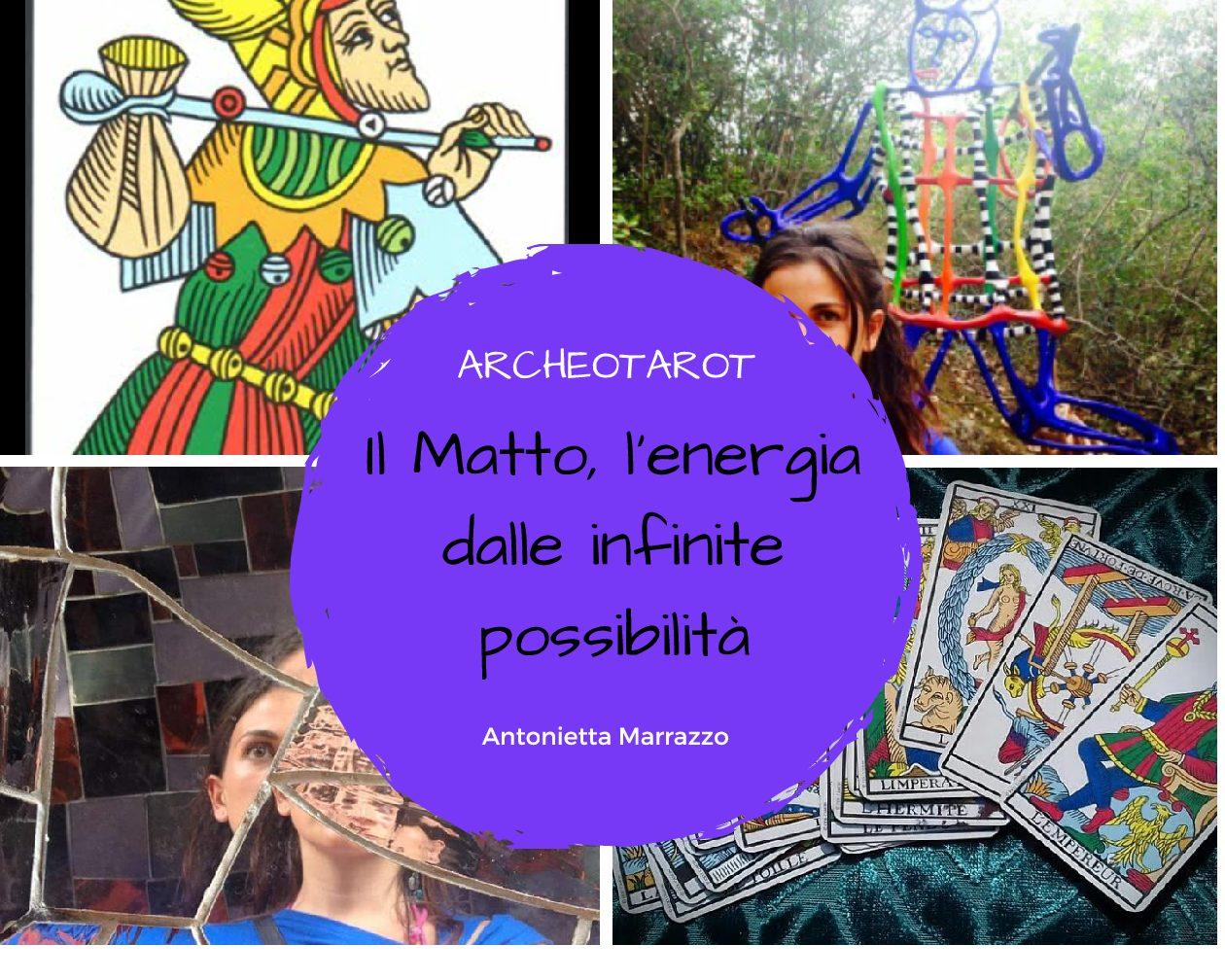 Il Matto, l'energia dalle infinite possibilità – A.Marrazzo